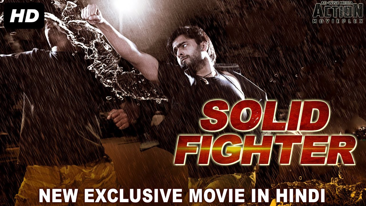 Solid Fighter (2018) Hindi Dubbed Movie 720p HDRip 1GB & 350MB Download