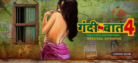 18+ Gandii Baat S4 (2019) EP1 Hindi ALTBalaji Full Hot Web Series 720p WEB-DL 400MB MKV *Exclusive*