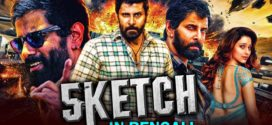 Sketch 2019 Bengali Dubbed Original Full Movie 720p HDRip 700MB MKV