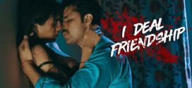 18+ I Deal Friendship (2020) Hindi PrimeFlix Complete Hot Web Series 720p HDRip 1GB | 350MB MKV Download