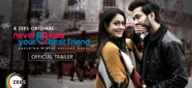 18+ Never Kiss Your Best Friend (2020) S01 Hindi Complete Hot Web Series (Part 02) 720p HDRip 1GB | 350MB MKV