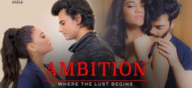 18+ Ambition 2020 HotShots Originals Hindi Short Film 720p HDRip 200MB MKV