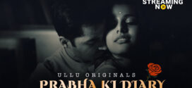 18+ Prabha ki Diary 2020 S01 Hindi Ullu Originals Hot Web Series 720p HDRip 250MB MKV