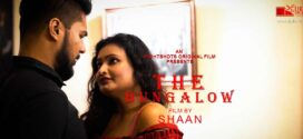 18+ The Bungalow 2021 S01E03 EightShots Originals Hindi Web Series 720p HDRip 180MB x264 AAC
