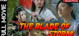 The Blade Storm 1 (2020) Bengali Dubbed Movie 720p ORG HDRip 950MB MKV *ORG*