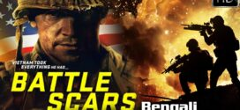 Battle Scars 2021 Bengali Dubbed Action Movie 720p HDRip 900MB   300MB Download